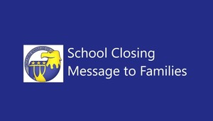 School Closing Information - COVID-19